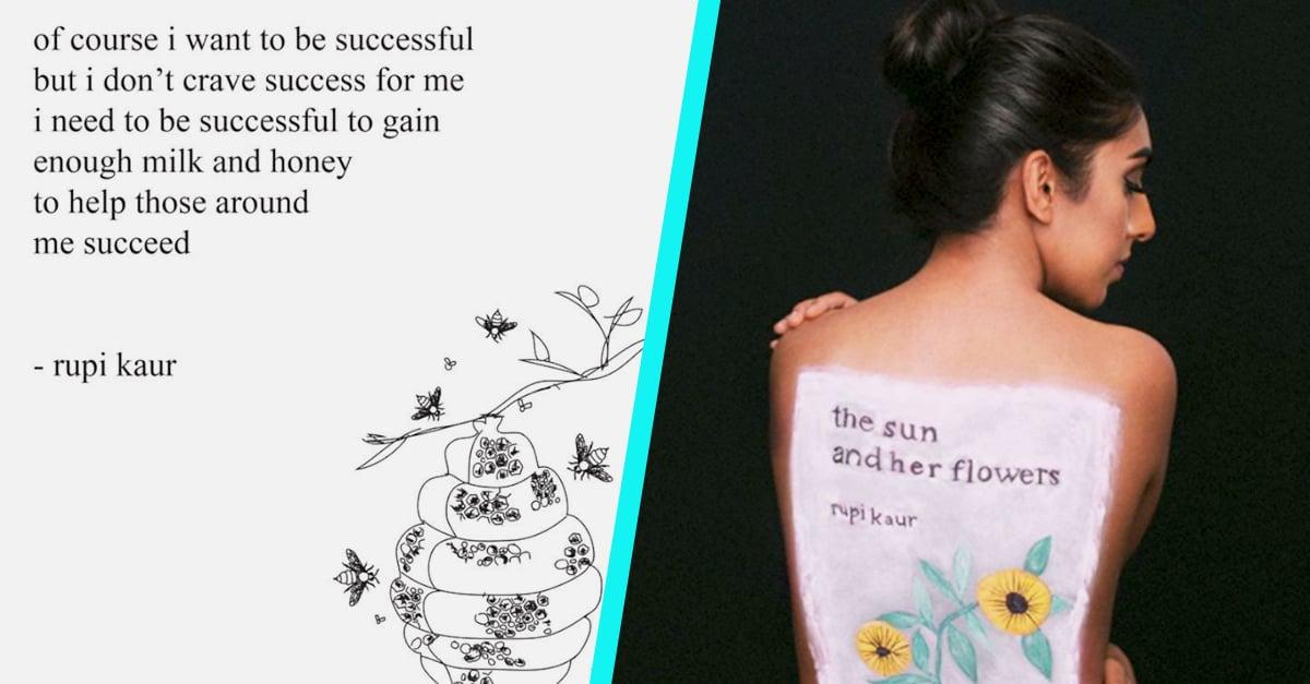 22 Gorgeous Rupi Kaur Poems That Will Reach Through Your