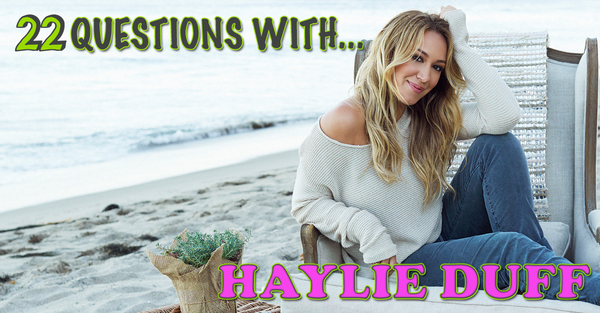 EXCLUSIVE: 22 Questions With Haylie Duff from \'Napoleon Dynamite ...