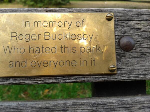 Plaque for a Curmudgeon on a Park Bench