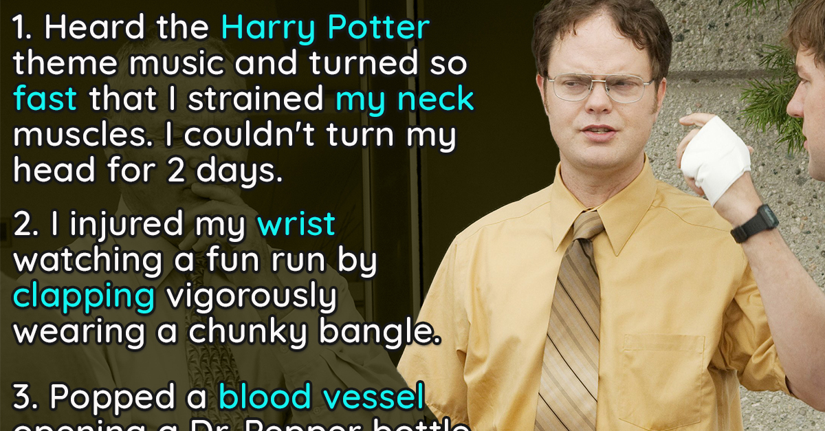 15 Embarrassing Stories Behind People's Most Pathetic Injuries