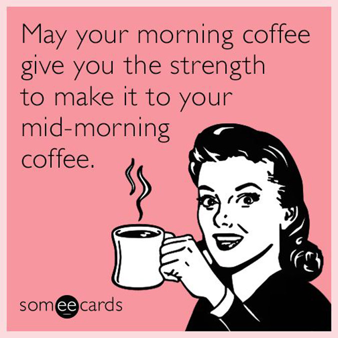 Image result for someecards coffee