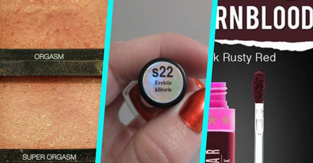 Beauty Products That Have Hilariously NSFW Names | 22Words