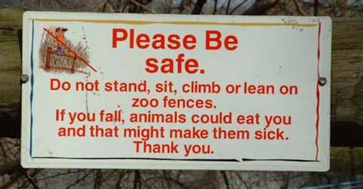 Bizarre Zoo Signs That Probably Have Awesome Stories Behind